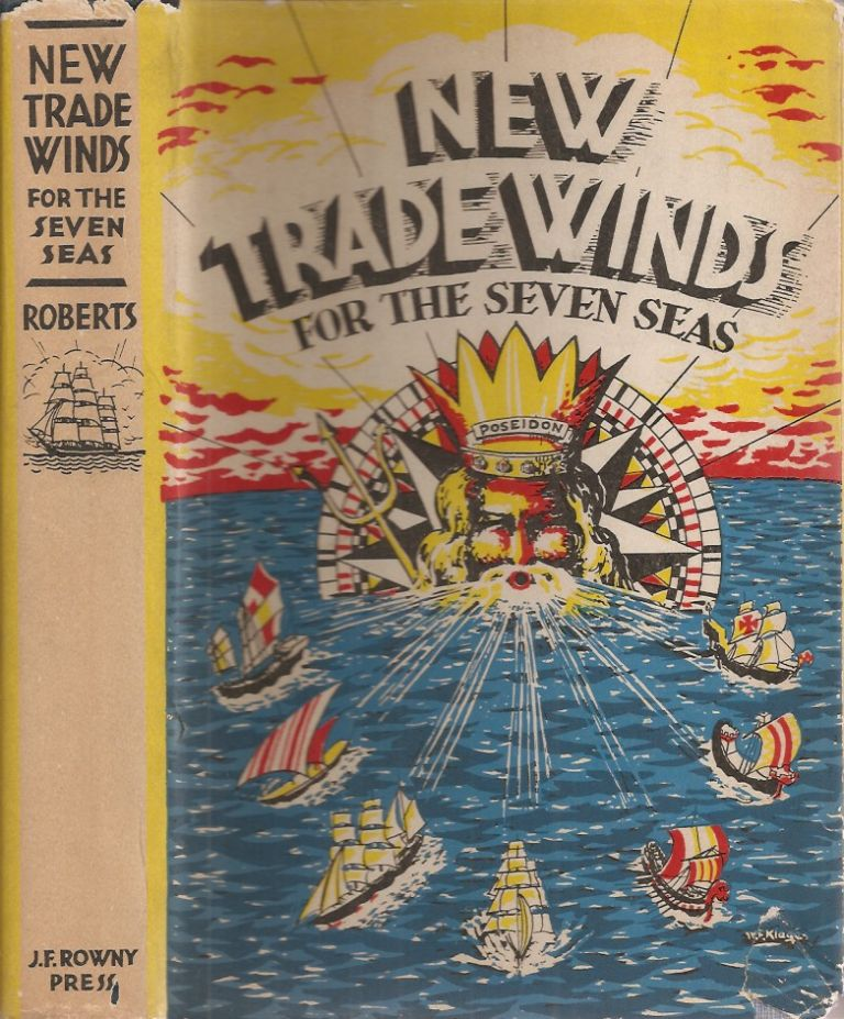 NEW TRADE WINDS FOR THE SEVEN SEAS. Alaric J. Roberts.