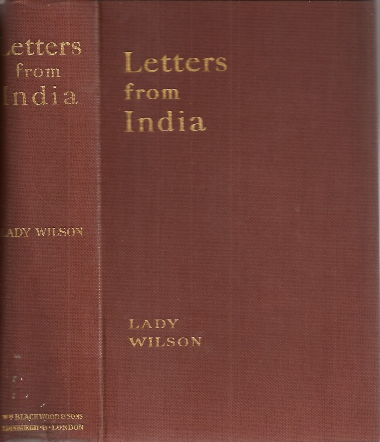 LETTERS FROM CHINA. Lady Wilson, A. C. Macleod.