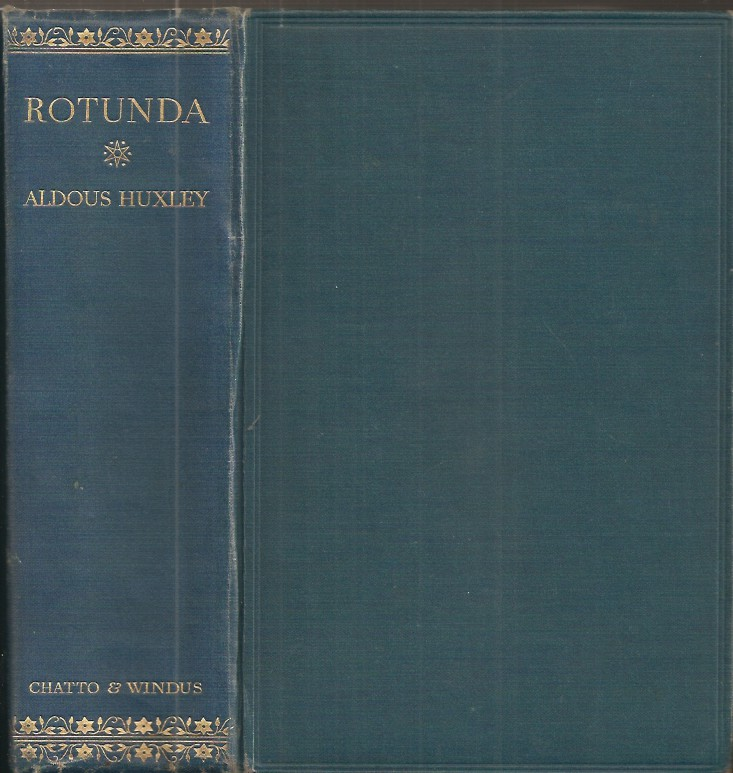 ROTUNDA: A Selection from the Works of Aldous Huxley. Aldous Huxley.