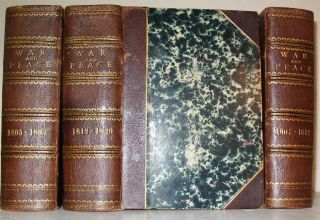 WAR AND PEACE.; A Historical Novel. Translated into French by a Russian Lady and from the French by Clara Bell. (Volumes 1 & 2: Before Tilsit, 1805-1807; Volumes 3 & 4: The Invasion, 1807-1812; Volumes 5 & 6: Borodino, The French at Moscow - Epilogue, 1812-1820)