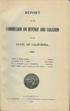 REPORT OF THE COMMISSION ON REVENUE AND TAXATION OF THE STATE OF CALIFORNIA.