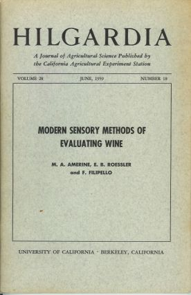 MODERN SENSORY METHODS OF EVALUATING WINE (Hilgardia, Vol. 28, No. 18. June, 1959). M. A....