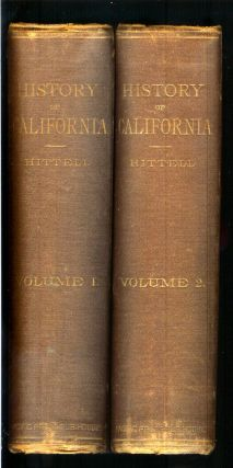 HISTORY OF CALIFORNIA (Volumes 1 & 2