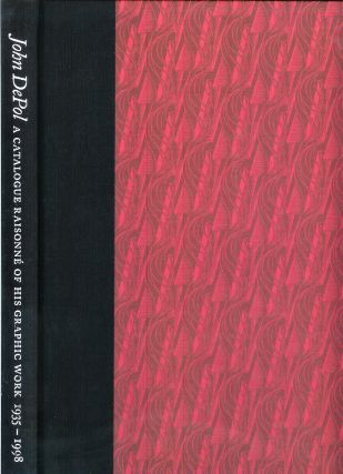 JOHN DEPOL: A Catalogue Raisonne of His Graphic Work, 1935-1998. John. Compiled and DePol, John...