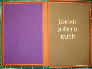 JONAH, JUDITH, RUTH: Three Stories from the Old Testament, King James Authorized Version. Allen...