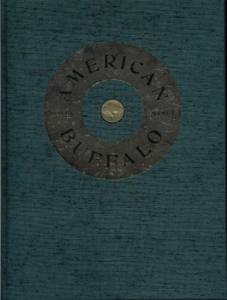 AMERICAN BUFFALO. Arion Press, David. Wood Mamet, Michael McCurdy.