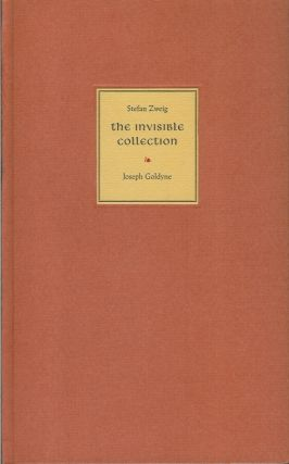 THE INVISIBLE COLLECTION. Missing Frontispiece by Joseph Goldyne. Stefan Zweig