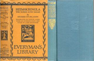 HEIMSKRINGLE: The Norse King Sagas. Snorre Sturlason, John Beveridge