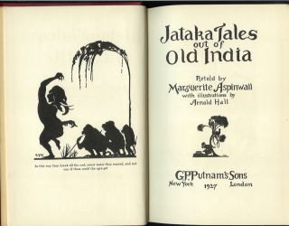 JATAKA TALES OUT OF OLD INDIA. Retold by Marguerite Aspinwall.