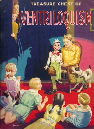 TREASURE CHEST OF VENTRILOQUISM. Hobby-Craft. Inc Treasure Chest Publications.