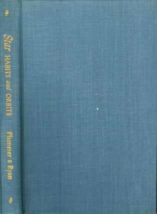 STAR HABITS AND ORBITS: Astronomy for Theosophical Students. L. Gordon Plummer.