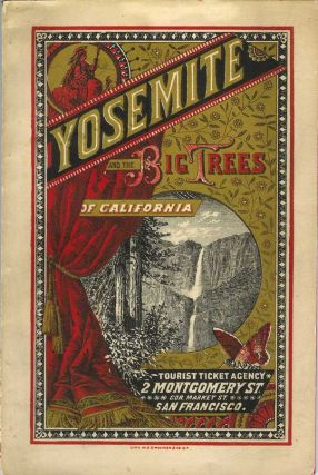 "E. S. DENISON'S YOSEMITE VIEWS. Sam Miller, Agent. 2 Mont'g. St. San Francisco.; [Cover title reads: ""Yosemite and the Big Trees of California. Tourist and Ticket Agency. 2 Montgomery St. Cor. Market St. San Francisco]. E. S. Denison."