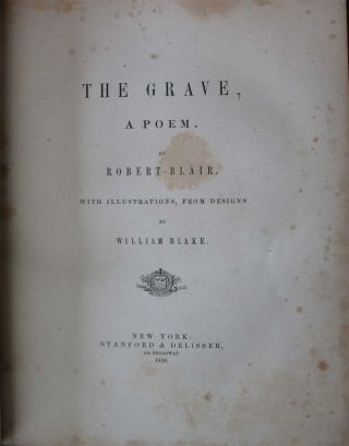 THE GRAVE, A Poem. with Illustrations from Designs by William Blake.