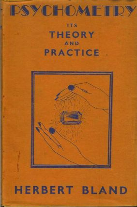 PSYCHOMETRY: Its Theory and Practice. Herbert Bland.