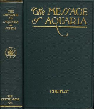 THE MESSAGE OF AQUARIA: The Significance and Mission of the Aquarian Age.