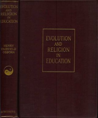 EVOLUTION AND RELIGION IN EDUCATION: Polemics of the Fundamental Controversy of 1922 to 1926....