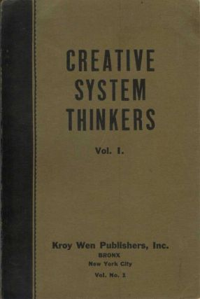 CREATIVE SYSTEM THINKERS (Volume I and Volume II). Anonymous