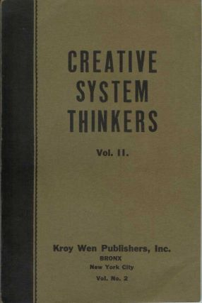 CREATIVE SYSTEM THINKERS (Volume I and Volume II).
