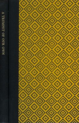 A TRUMPET OF OUR OWN: Yellow Bird's Essays on the North American Indian. Selections from the...