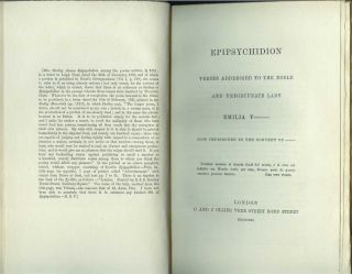 EPIPSYCHIDION: Verses Addressed to the Noble and Unfortunate Lady Emilia V - - Now Imprisoned in...