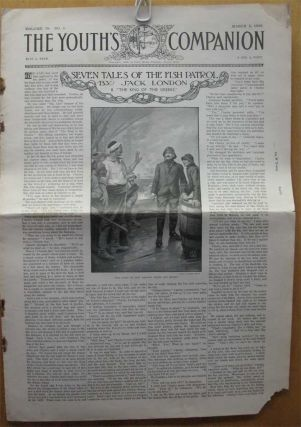 "SEVEN TALES OF THE FISH PATROL: White & Yellow; King of the Greeks; Raid on the Oyster Pirates; Siege of the Lancashire Queen; Charley's Coup; Demetrios Contos; Yellow Handkerchief. Complete in 7 issues of ""The Youth's Companion"" (Feb. 16 - May 11, 1905)"