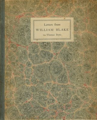 LETTERS FROM WILLIAM BLAKE TO THOMAS BUTTS, 1800-1803. Printed in Facsimile. William. Introductory Blake, Geoffrey Keynes.