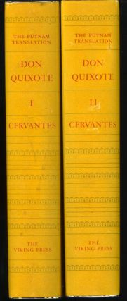 THE INGENIOUS GENTLEMAN DON QUIXOTE DE LA MANCHA: Complete in Two Parts. A New Translation from the Spanish, with a Critical Text Based upon the First Editions of 1605 and 1615, and with Variant Readings, Variorum Notes, and an Introduction by Samuel Putnam. Miguel de. Cervantes Saavedra, Samuel Putnam.