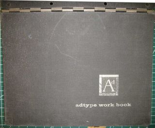 ADTYPE WORK BOOK: a complete showing of hundreds of type faces in current use, each in complete...