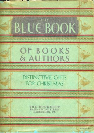 THE BLUE BOOK OF BOOKS AND AUTHORS: Winter 1932. Anonymous