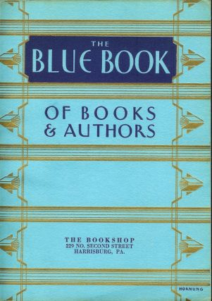 THE BLUE BOOK OF BOOKS AND AUTHORS: Winter 1932.