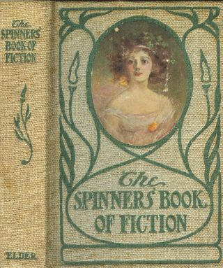 The Spinners' Book of Fiction