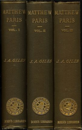 MATTHEW PARIS' ENGLISH HISTORY: From the Year 1235 to 1273. Matthew Paris, the Rev. J. A. Giles