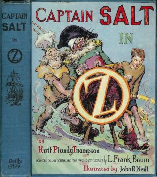 CAPTAIN SALT IN OZ. Ruth Plumly Thompson.