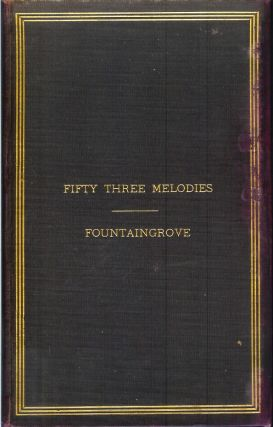 THE JOY BRINGER: Fifty Three Melodies of the One-in-Twain. February - March, MDCCCLXXXVI. Thomas Lake Harris.