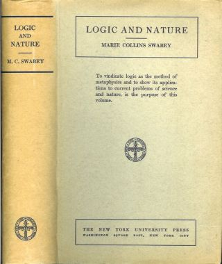 LOGIC AND NATURE. Marie Collins Swabey.