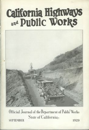 CALIFORNIA HIGHWAYS AND PUBLIC WORKS: Official Journal of the Department of Public Works, State of California. September, 1929. California Highways and Public Works.