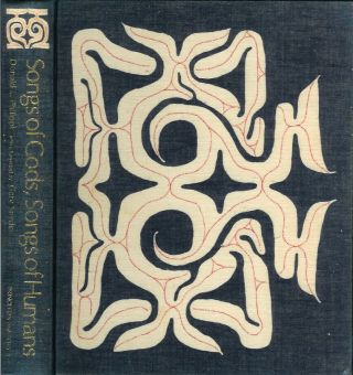 SONGS OF GODS, SONGS OF HUMANS: The Epic Tradition of the Ainu. Donald Philippi, Gary Snyder.