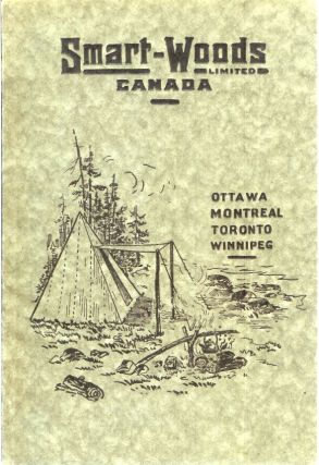 CATALOGUE NO. 5, SMART-WOODS LIMITED, OTTOWA CANADA. Manufacturers and Wholesalers. Tents,...