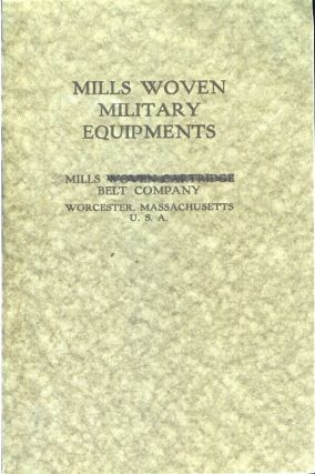 MILLS WOVEN MILITARY EQUIPMENTS. Camping/Outfitting, Mills Belt Company.