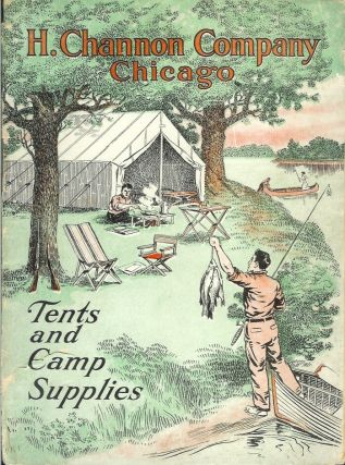 TENTS AND CAMP SUPPLIES (cover title). Camping/Outfitting, H. Channon Co