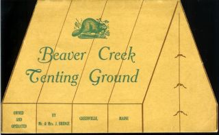 BEAVER CREEK TENTING GROUND. Owned and Operated by Mr. and Mrs. J. Bridge. Greenville, Maine. (cover title). Camping/Outfitting, Beaver Creek Tenting Ground.