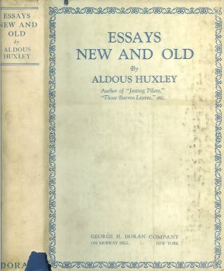 ESSAYS NEW AND OLD. Aldous Huxley