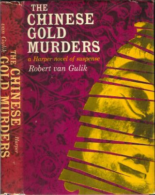 THE CHINESE GOLD MURDERS. Robert Van Gulik.