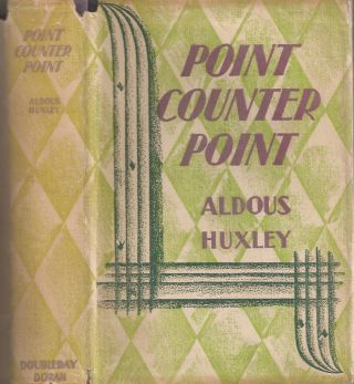 POINT COUNTER POINT. Aldous Huxley