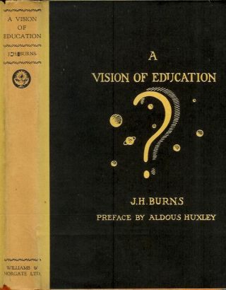 A VISION OF EDUCATION: Being an Imaginary Verbatim Report of the First Interplanetary Conference....