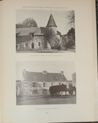 COTTAGES AND MANORS AND OTHER MINOR BUILDINGS OF NORMANDY AND BRITTANY.