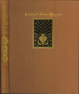 RUBAIYAT OF OMAR KHAYYAM. The First and Fourth Renderings into English Verse by Edward Fitzgerald with Illustrations by Willy Pogany.
