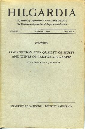 COMPOSITION AND QUALITY OF MUSTS AND WINES OF CALIFORNIA GRAPES. (Hilgardia, Vol. 15, No. 6....