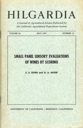 SMALL PANEL SENSORY EVALUATIONS OF WINES BY SCORING. (Hilgardia, Vol. 30, No. 19. May, 1961