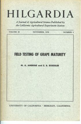 FIELD TESTING OF GRAPE MATURITY. (Hilgardia, Vol. 28, No. 4. Nov., 1958